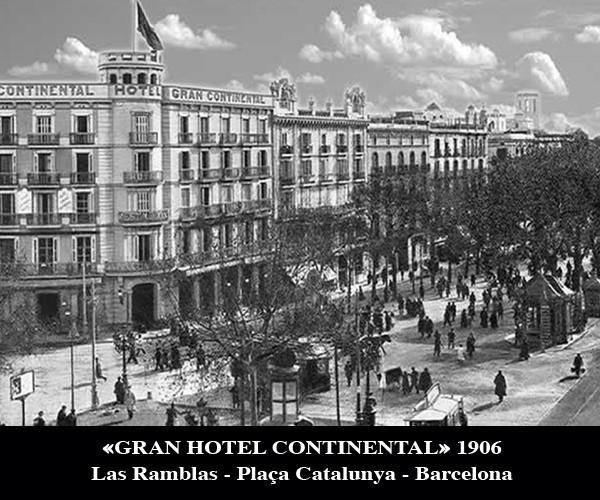 Gran Hotel Continental Barcelona 1906